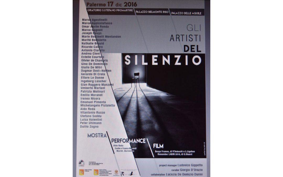 Gli Artisti del Silenzio, Palerme, Italie 17 décembre 2016 – 29 janvier 2017